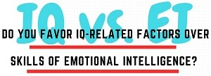 Poll: Is EI (Emotional Intelligence) More Important Than IQ?